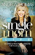 My Single Mom Life Paperback