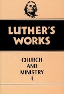 Church & Ministry 1 (#39 in Luther's Works Series) Hardback
