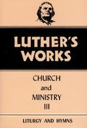 Church & Ministry 3 (#41 in Luther's Works Series) Hardback
