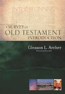A Survey of the Old Testament Introduction Hardback