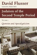Judaism of the Second Temple Period (Volume 1) Paperback
