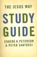 Jesus Way Study Guide (#03 in Spiritual Theology Series) Paperback