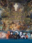 Christianity, the Complete Guide Paperback