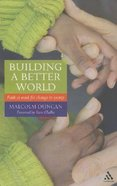 Building a Better World Paperback