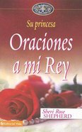Oraciones a Mi Rey eBook