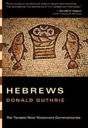 Hebrews (Tyndale New Testament Commentary (2020 Edition) Series) Paperback