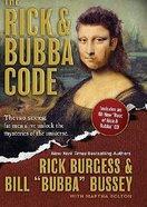 The Rick & Bubba Code