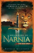 Believing in Narnia Paperback