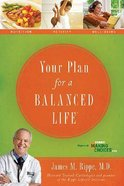 Your Plan For a Balanced Life Paperback