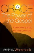 Grace, the Power of the Gospel Paperback
