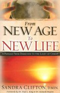 From New Age to New Life Paperback