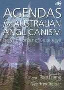 Agendas For Australian Anglicanism