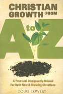 Christian Growth From a to Z Paperback