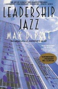 Leadership Jazz: How to Find Your Voice in the Leadership Chorus