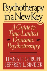 Psychotherapy in a New Key