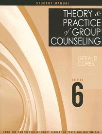 Theory and Practice of Group Counseling (Student Manual)