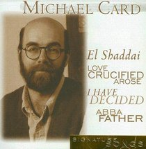 Michael Card (Signature Songs Series)