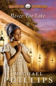 Never Too Late (#03 in Carolina Cousins Series)