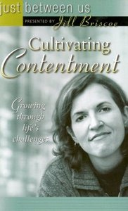 Just Between Us: Cultivating Contentment