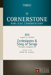 Job Ecclesiastes Song of Solomon (#06 in Nlt Cornerstone Biblical Commentary Series)