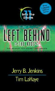 Into the Storm (#11 in Left Behind The Kids Series)