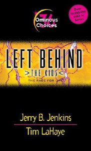 Ominous Choices (#36 in Left Behind The Kids Series)