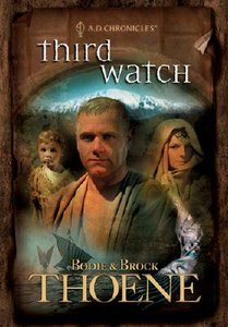 Third Watch (#03 in A.d. Chronicles Series)