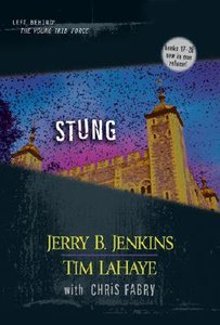 Stung (Volumes 17-19) (#05 in Left Behind: The Young Trib Force Series)