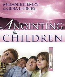 Anointing For Children