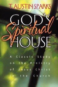 Gods Spiritual House