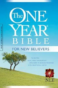 NLT One Year Bible For New Believers