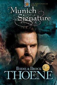 Munich Signature (#03 in Zion Covenant Series)