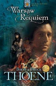 Warsaw Requiem (#06 in Zion Covenant Series)