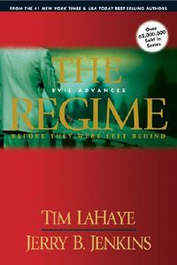 The Regime (Prequel #02) (#00B in Left Behind Series)