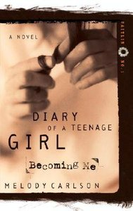 Becoming Me (#01 in Diary Of A Teenage Girl: Caitlin Series)