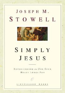 Simply Jesus (Lifechange Books Series)