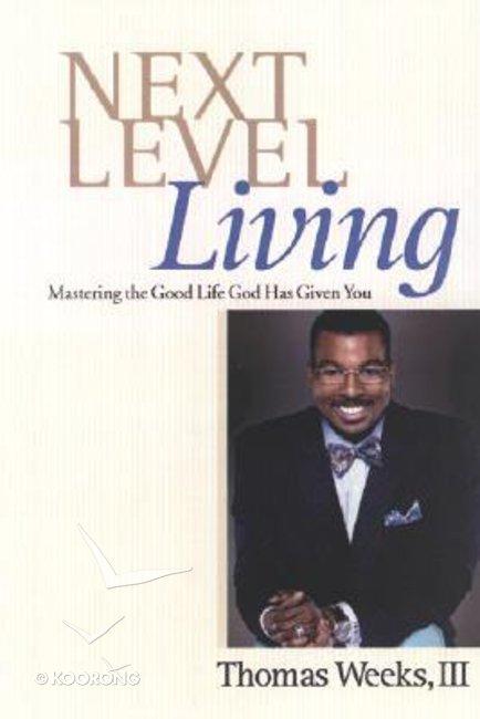 Next Level Living