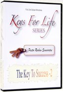 The Key to Success Two (Volume 2) (Keys For Life Series)