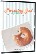 Pursuing God (2 Part Dvd)