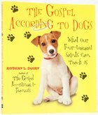 Gospel According to Dogs Paperback