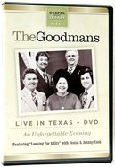Happy Goodman Family: Live in Texas