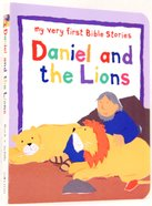 Daniel and the Lions (My Very First Bible Stories Series) Board Book