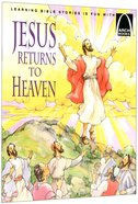 Jesus Returns to Heaven (Arch Books Series) Paperback