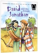 David and His Friend, Jonathan (Arch Books Series) Paperback