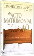 El Acto Matrimonial Despues De Los 40 (The Act Of Marriage After 40) Paperback