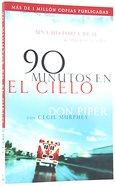 90 Minutos En El Cielo (90 Minutes In Heaven) Paperback