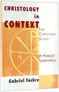 Christology in Context (#04 in Christian Story Series) Paperback
