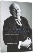 Faith & Doubt of John Betjeman Paperback