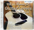 The Top 20 Hymns For Guitar Lovers