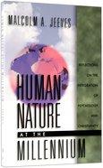 Human Nature At the Millennium Paperback